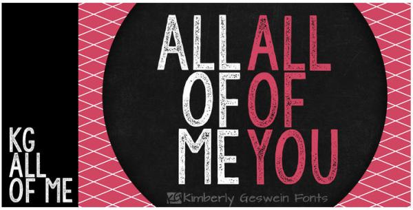 KG font all of me