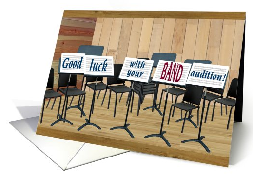 Band Audition Good Luck card (397188) 2016-04-21 21-51-40