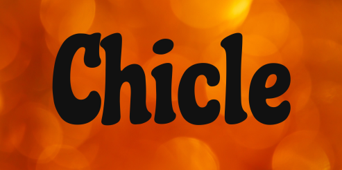 chicle-font-1-original