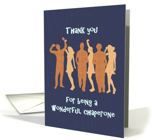 Thank you Chaperone for looking after young teens card (922984) 2016-05-26 21-40-10