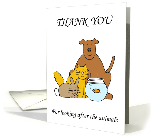 Thank you for looking after the animals, pets, pet sitter. card 2016-06-16 10-16-05