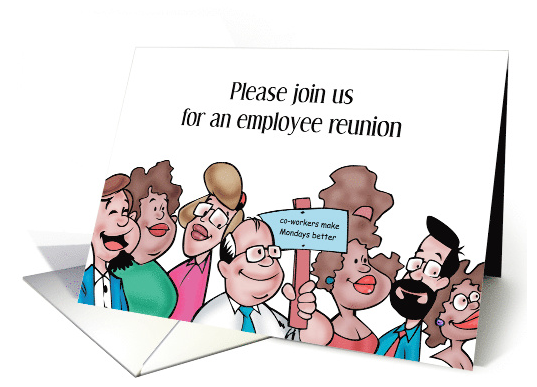 employee-reunion-invitation-co-workers-made-mondays-better-card