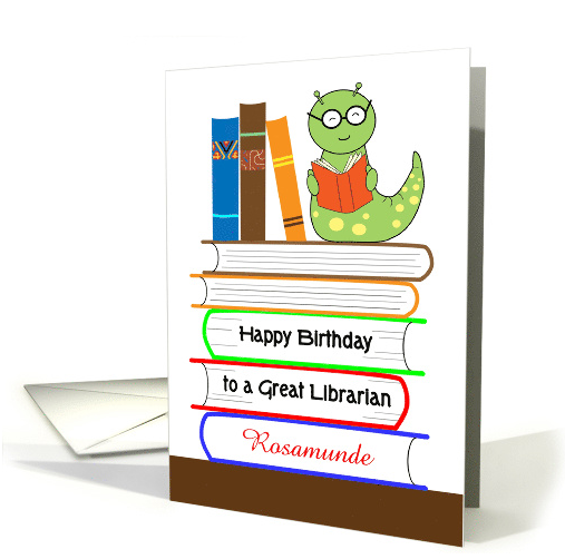 custom-name-librarian-s-birthday-bookworm-card-1389742