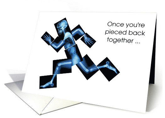 fractured-pelvis-get-well-pieced-back-together-x-ray-running-card